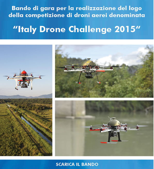 """Bando di gara per la realizzazione del logo di  """"Italy Drone  Challenge 2015"""""""
